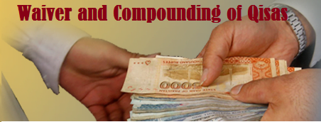 Waiver and Compounding of Qisas