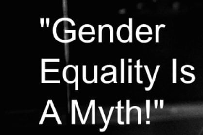 gender equality is a myth full essay Our depot contains over 15,000 free college essays read our examples to help you be a better writer and earn better grades.